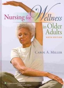 Nursing for Wellness in Older Adults Sixth Edition