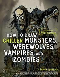 How To Draw Chiller Monsters,Werewolves, Vampires, and Zombies