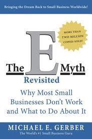 The E Myth Revisited
