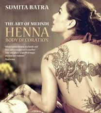 The Art of Mehndi Henna Body Decoration