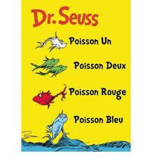 Dr. Seuss Poisson Un, Poisson Deux, Poisson Rouge, Poisson Bleu
